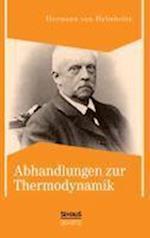 Abhandlungen Zur Thermodynamik af Hermann Von Helmholtz