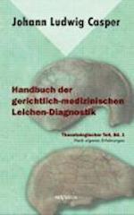 Handbuch Der Gerichtlich-Medizinischen Leichen-Diagnostik af Johann Ludwig Casper
