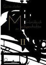 Handbuch Der Musikgeschichte, Bd. 2 af Guido Adler