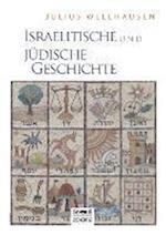 Israelitische Und Judische Geschichte af Julius Wellhausen