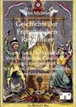 Geschichte Der Franzosischen Revolution af Jules Michelet