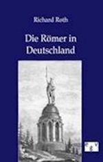Die Romer in Deutschland
