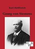 Georg Von Siemens af Karl Helfferich