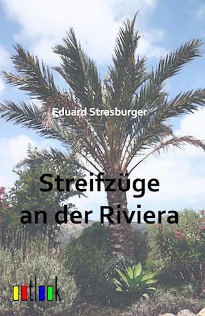 Bog, paperback Streifzuge an Der Riviera af Eduard Strasburger