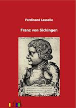 Franz Von Sickingen af Ferdinand Lassalle