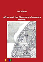 Africa and the Discovery of America af Leo Wiener