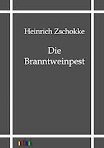 Die Branntweinpest af Heinrich Zschokke