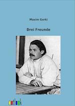 Drei Menschen af Maxim Gorki