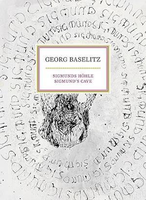 Georg Baselitz: Sigmunds' Cave