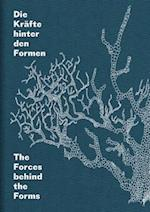 The Forces Behind the Forms