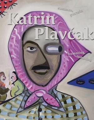 Katrin Plavcak: Humming Thumbling