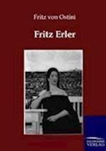 Fritz Erler af Fritz Von Ostini