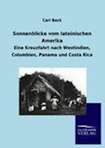 Sonnenblicke Vom Lateinischen Amerika af Carl Beck