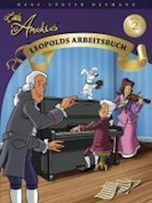 Little Amadeus Leopolds Arbeitsbuch 2