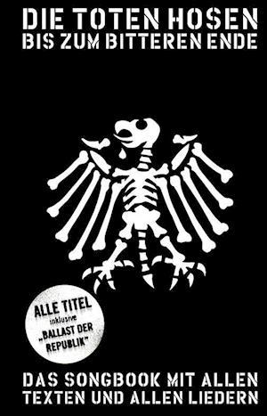 Die Toten Hosen Update 2012 Bis Zum Bitteren Ende