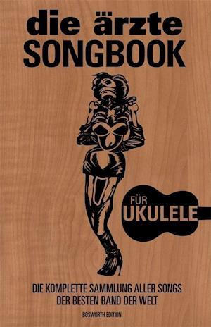 Das Ärzte Songbook (Ukulele)