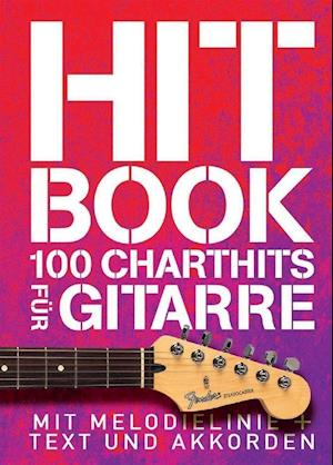 Hitbook 1 - 100 Charthits fur Gitarre