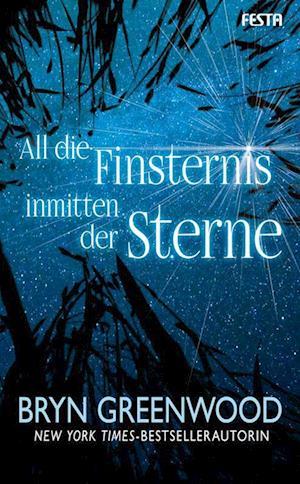 All die Finsternis inmitten der Sterne