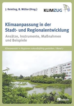 Klimaanpassung in der Stadt- und Regionalentwicklung