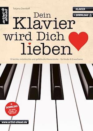 Dein Klavier wird Dich lieben