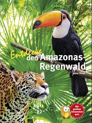 Entdecke den Amazonas-Regenwald