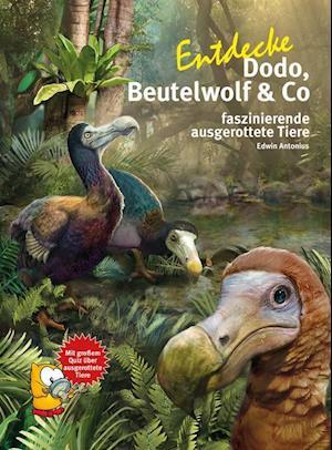 Entdecke Beutelwolf, Dodo und Co.