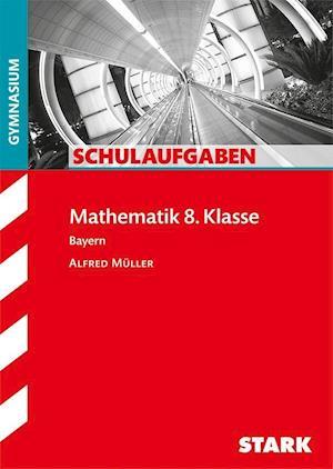 Schulaufgaben Gymnasium - Mathematik  8. Klasse