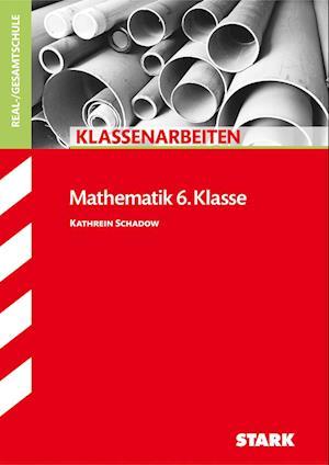 Klassenarbeiten Mathematik 6. Klasse Realschule