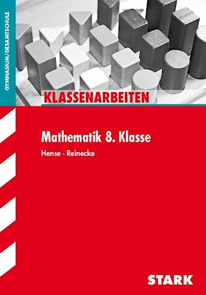 Klassenarbeiten Mathematik 8. Klasse
