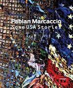 Fabian Marcaccio: Some USA Stories af Martin Hentschel