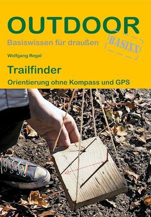 Trailfinder Orientierung ohne Kompass und GPS