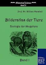 Bilderatlas Der Tiere (Band 1) af William Marshall