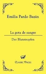 La Gota de Sangre af Emilia Pardo Bazan