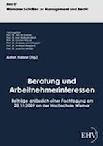 Beratung Und Arbeitnehmerinteressen af Anton Hahne