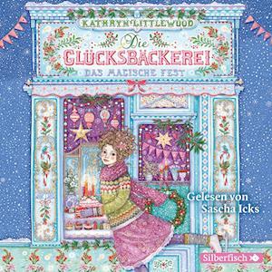Die Glücksbäckerei 07: Das magische Fest