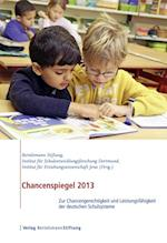 Chancenspiegel 2013 af Nils Berkemeyer, Bjorn Hermstein, Jana Khalatbari