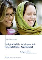 Religiose Vielfalt, Sozialkapital und gesellschaftlicher Zusammenhalt af Richard Traunmuller