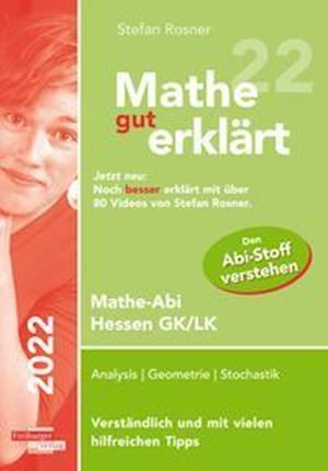 Mathe gut erklärt 2022 Hessen Grundkurs und Leistungskurs