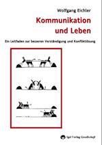 Kommunikation und Leben af Wolfgang Eichler
