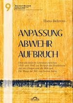 Anpassung - Abwehr - Aufbruch. Deutsch-judische Literatur zwischen 1935 und 1947 am Beispiel der Erzahltexte Auf drei Dingen steht die Welt' und Die Waage der Welt' von Gerson Stern