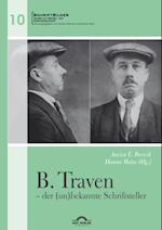 B. Traven - der (un)bekannte Schriftsteller