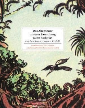 Bog, hardback Das Abenteuer Unserer Sammlung / The Adventure of Our Collection af Martin Hentschel