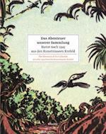 Das Abenteuer Unserer Sammlung / The Adventure of Our Collection