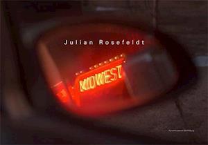 Bog, hardback Julian Rosefeldt af Ralf Beil