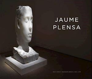 Bog, hardback Jaume Plensa af Max Ernst Museum