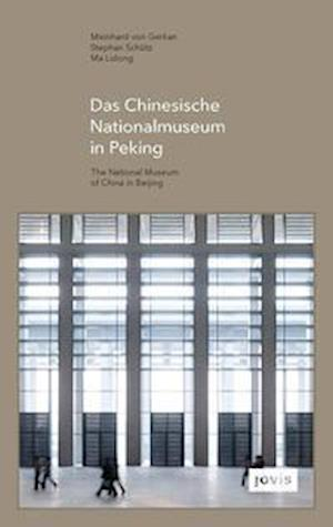 GMP: The National Museum of China in Beijing