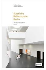 Staatliche Ballettschule Berlin / The State Ballet School in Berlin (Gmp Focus)