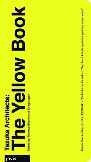 Tezuka Architects: The Yellow Book