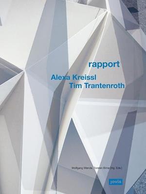 Alexa Kreissl & Tim Trantenroth: Rapport