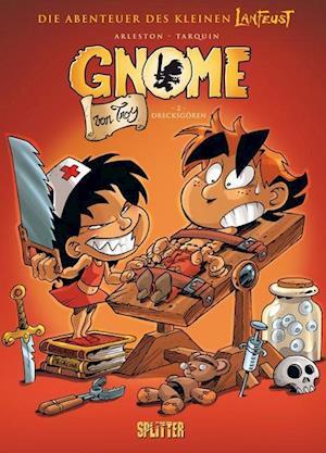 Die Gnome von Troy 02. Drecksgören